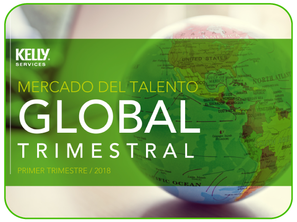 Q1 2018: Conoce el Panorama Global del Mercado Laboral